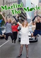 Martini: The Movie Movie