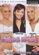 Tight & Fresh 6 Porn Video