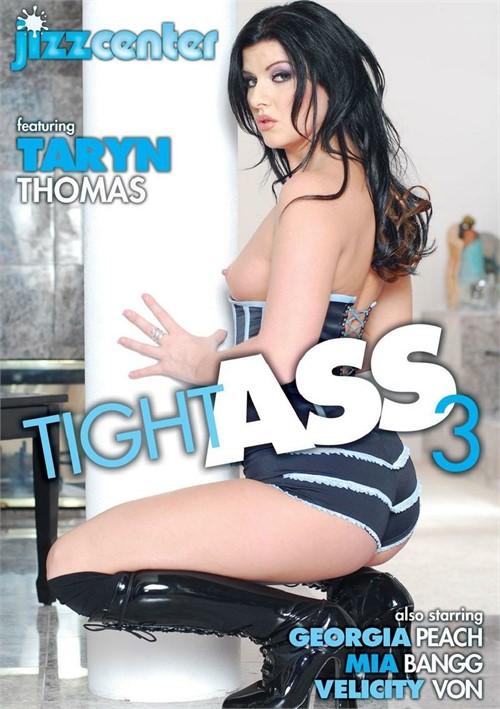 Tight Ass 3