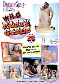 Dream Girls: Wild Party Girls #28 Porn Movie