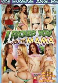 I Fucked You And Yo Mama 3 Porn Movie