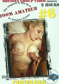 100% Amateur #6: Coupling Porn Video