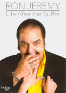 Ron Jeremy: Life After The Buffet Movie