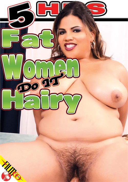 Fat Women Do It Hairy