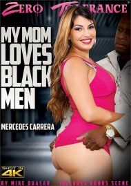 My Mom Loves Black Men