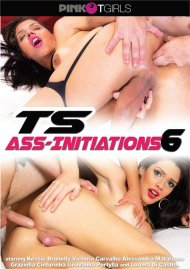 TS Ass-Initiations 6 Porn Video