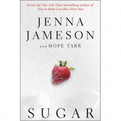 Sugar by Jenna Jameson - Book 1 of the Fate Series Sex Toy