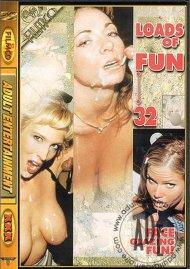 Loads of Fun 32 Porn Video