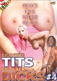 Big White Tits & Big Black Dicks #4