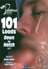 101 Loads Part 2: Down The Hatch Porn Video
