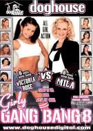 Girly Gang Bang Vol. 8 Porn Video
