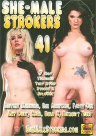 She-Male Strokers 41 Porn Movie
