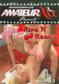 Just 18: Ripe And Ready Vol. 3 Porn Movie