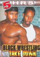 Black Wrestling Take Down Porn Movie