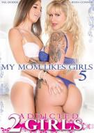 My Mom Likes Girls 5 Porn Movie