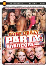 Party Hardcore Gone Crazy Vol. 5 Porn Video