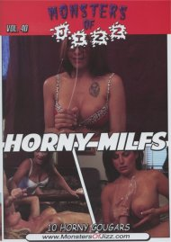 Monsters Of Jizz Vol. 40: Horny Milfs Porn Video