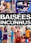 Baisees Par Des Inconnus Boxcover