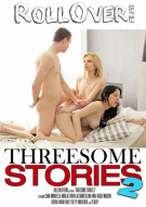 Threesome Stories 2 Porn Video