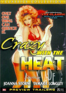 Crazy With The Heat Porn Video