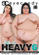 She's So Heavy 6 Porn Video