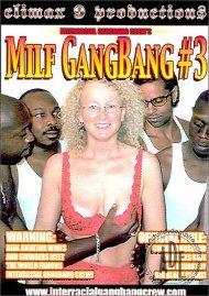MILF GangBang #3 Porn Video