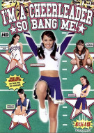 Im A Cheerleader So Bang Me! Porn Movie