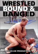 Wrestled Bound & Banged Porn Movie