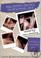 Gay Amateur Spunk's Guide To: Anal Sex Boxcover