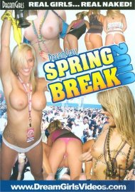 Dream Girls: Spring Break 2010 Porn Video
