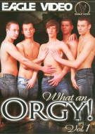 What An Orgy! Vol. 1 Porn Movie