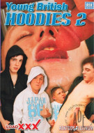 Young British Hoodies 2 Porn Movie