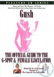 Gush: The Official Guide To The G-Spot & Female Ejaculation Porn Video