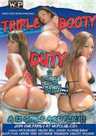 Triple Booty Duty Porn Video
