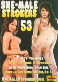 She-Male Strokers 53 Porn Video