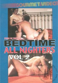 Bedtime All Nighters Vol. 2 Porn Video