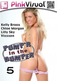 Pump'r In The Dumper 5 Porn Video