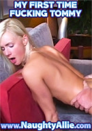 My First Time Fucking Tommy Porn Video