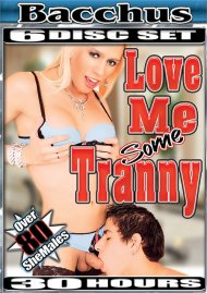 Love Me Some Tranny Movie