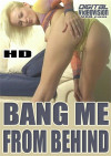Bang Me From Behind Boxcover