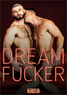 Dream Fucker Gay Porn Movie