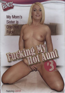 Fucking My Hot Aunt #3 Porn Video