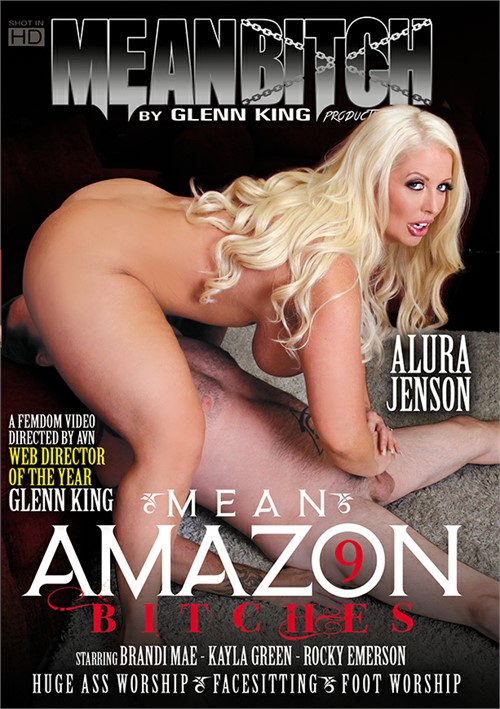 Mean Amazon Bitches 9 Alura Jenson Kayla Green Rocky Emerson