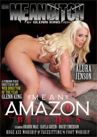 Mean Amazon Bitches 9 Porn Movie