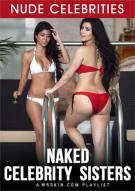Naked Celebrity Sisters Porn Video