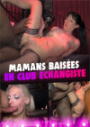 Mom Fucks in Swinger Clubs Boxcover