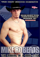Mike Roberts: The Making Of A Porn Star Porn Movie