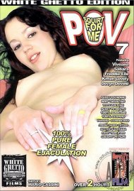 Squirt For Me POV 7 Porn Video