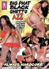 Big Phat Black Ghetto Azz