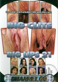 Big Clits Big Lips 21 Porn Video